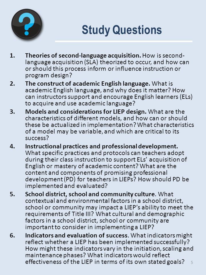 Study Questions 1.Theories of second-language acquisition.