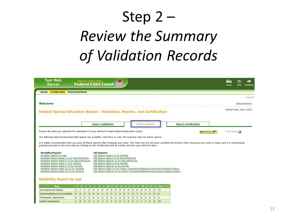 Step 2 – Review the Summary of Validation Records 23