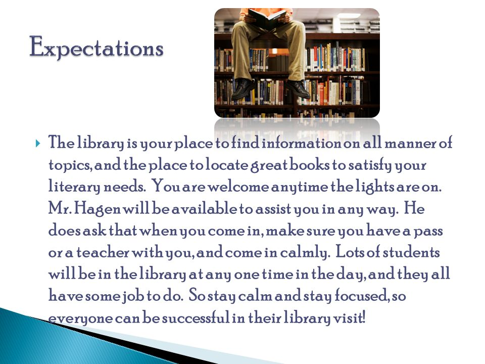  The library is your place to find information on all manner of topics, and the place to locate great books to satisfy your literary needs.