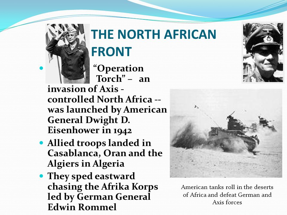 Allied troops landed in Casa- blanca, Oran and the Algiers