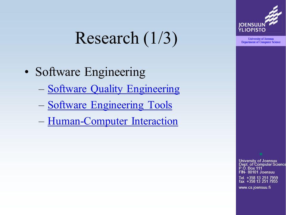 University of Joensuu Dept. of Computer Science P.O. Box 111 FIN- 80101 Joensuu Tel. +358 13 251 7959 fax +358 13 251 7955 www.cs.joensuu.fi Research