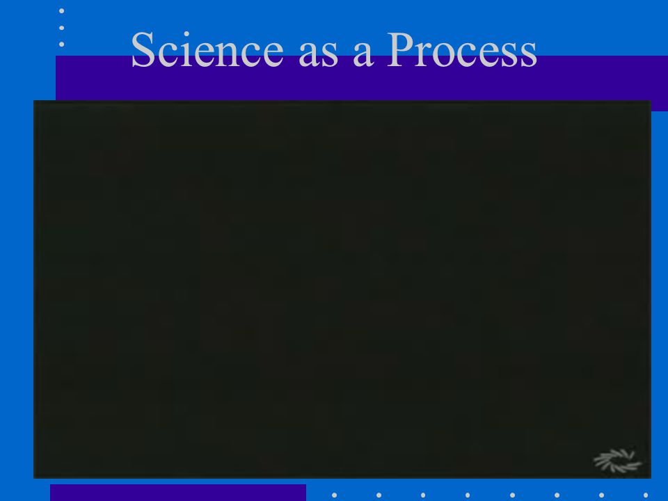33 Science as a Process