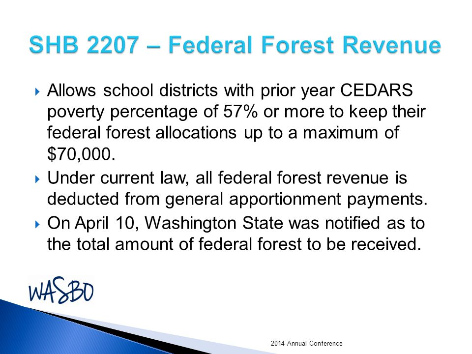  Allows school districts with prior year CEDARS poverty percentage of 57% or more to keep their federal forest allocations up to a maximum of $70,000.