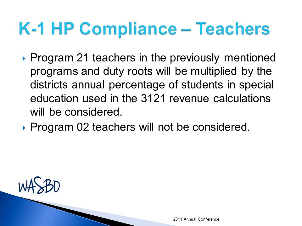  Program 21 teachers in the previously mentioned programs and duty roots will be multiplied by the districts annual percentage of students in special education used in the 3121 revenue calculations will be considered.