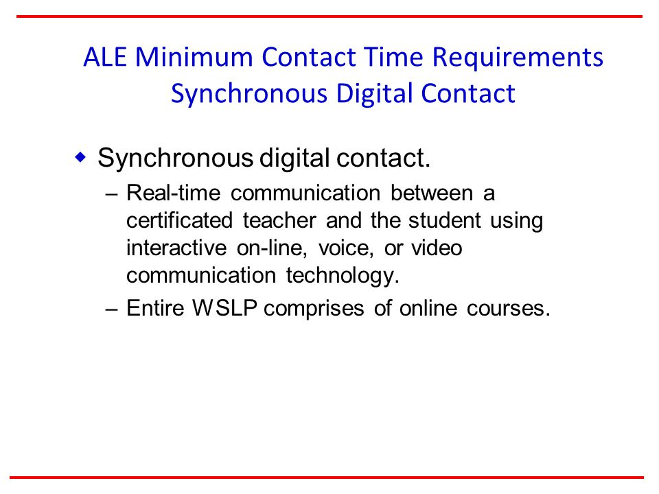 ALE Minimum Contact Time Requirements Synchronous Digital Contact  Synchronous digital contact.