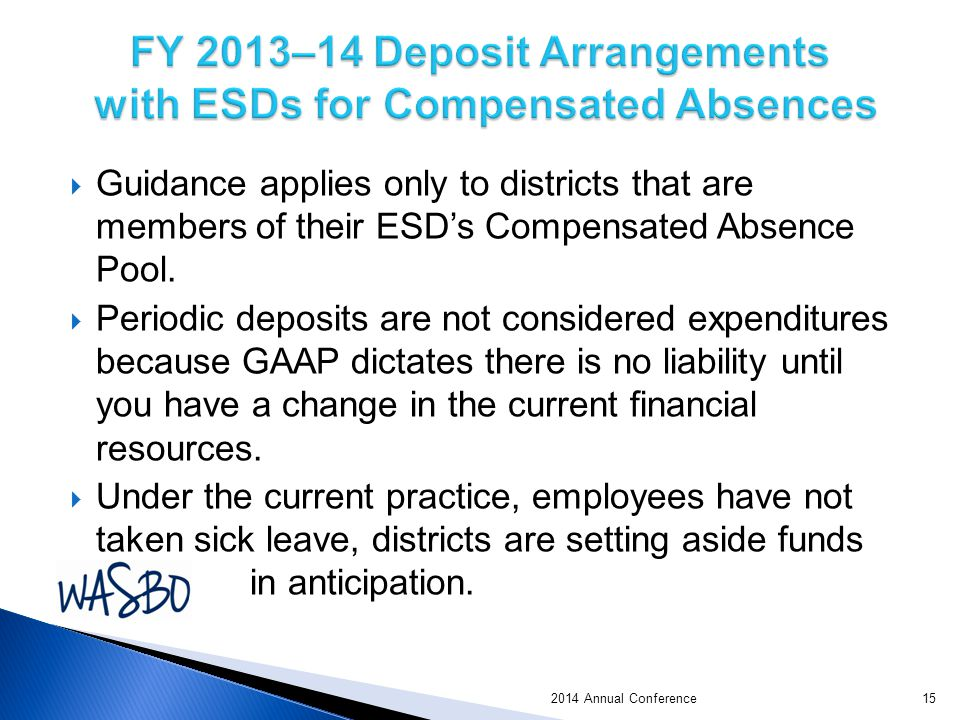 Guidance applies only to districts that are members of their ESD's Compensated Absence Pool.