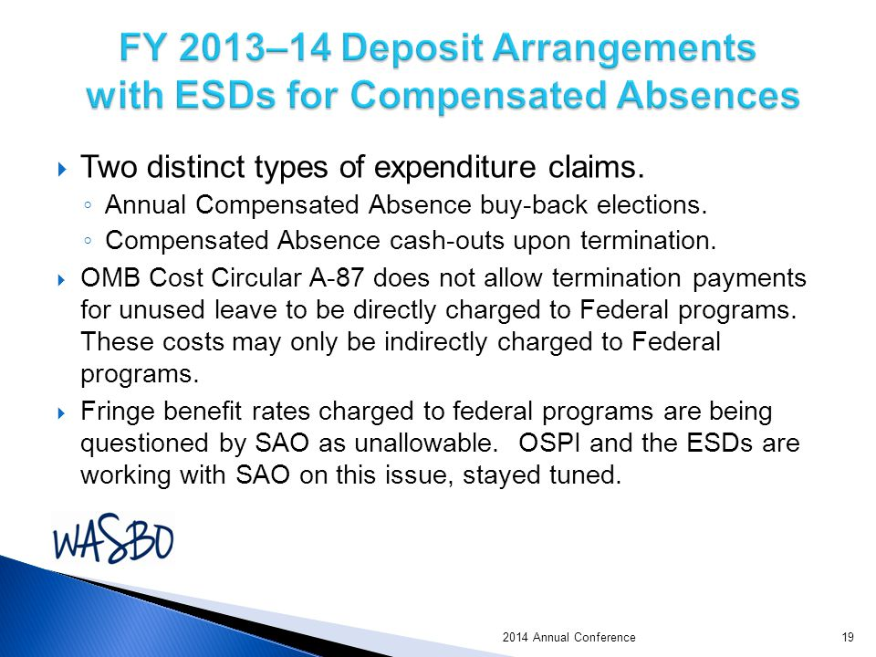  Two distinct types of expenditure claims.◦ Annual Compensated Absence buy-back elections.