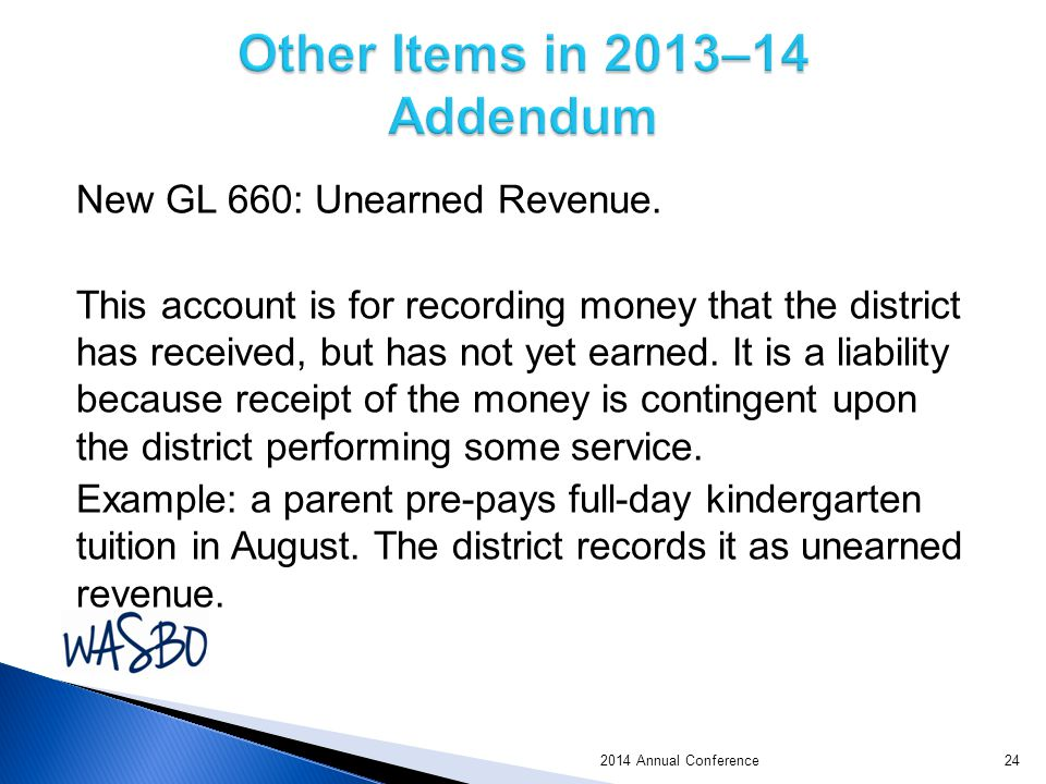 New GL 660: Unearned Revenue.