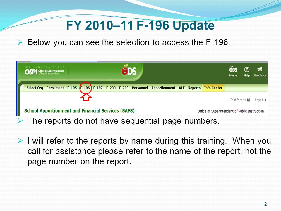 FY 2010–11 F-196 Update  Below you can see the selection to access the F-196.