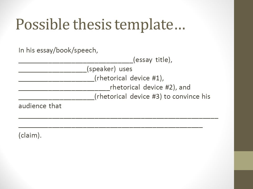 Superbe How To Write A Rhetorical Analysis Difference Between Possible Thesis  Templateu2026 In His Essaybookspeech