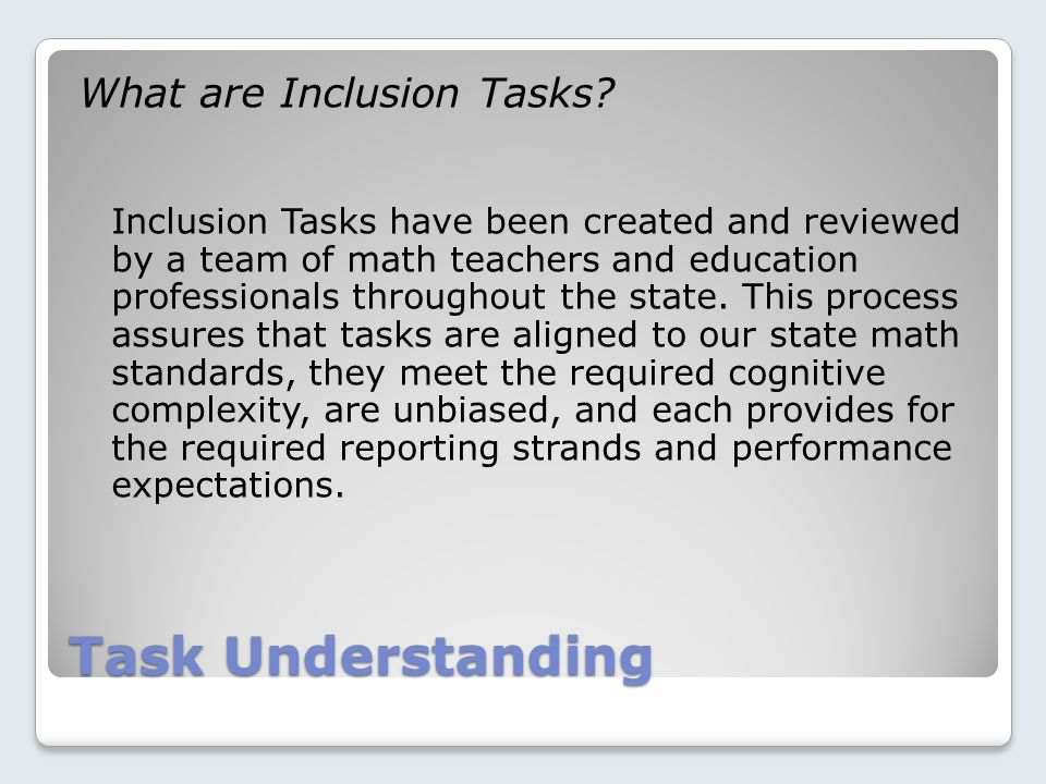 Task Understanding What are Inclusion Tasks.