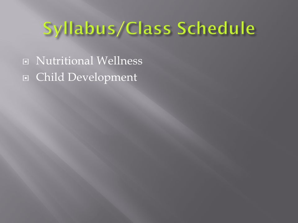  Nutritional Wellness  Child Development