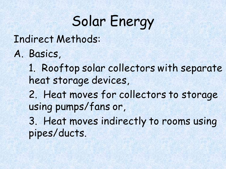 Solar Energy Indirect Methods: A.Basics, 1.
