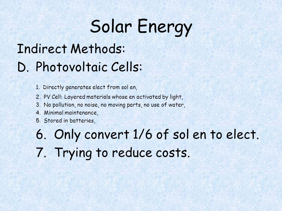 Solar Energy Indirect Methods: D.Photovoltaic Cells: 1.