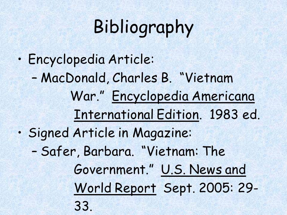 Bibliography Encyclopedia Article: –MacDonald, Charles B.
