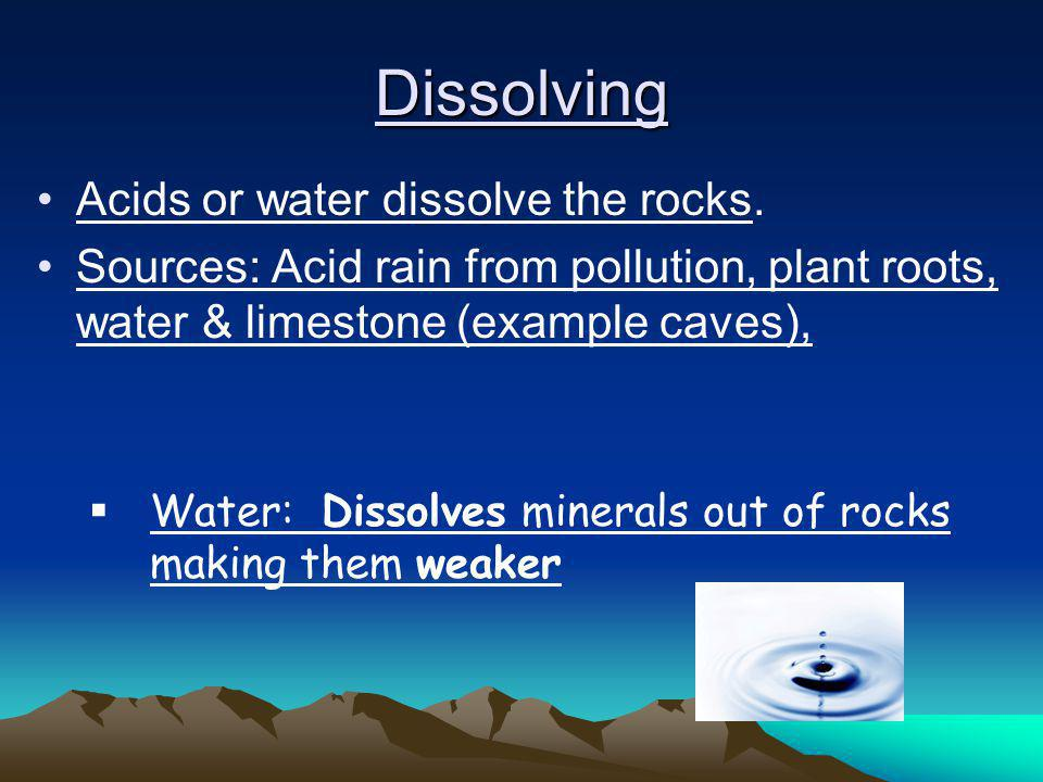 Chemical Weathering Definition: wearing away of rocks by chemical processes, such as dissolving or oxidation. (in your journal vocab) It's a breaking