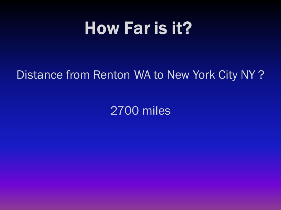 How Far is it? Distance from west coast to east coast (average) ?