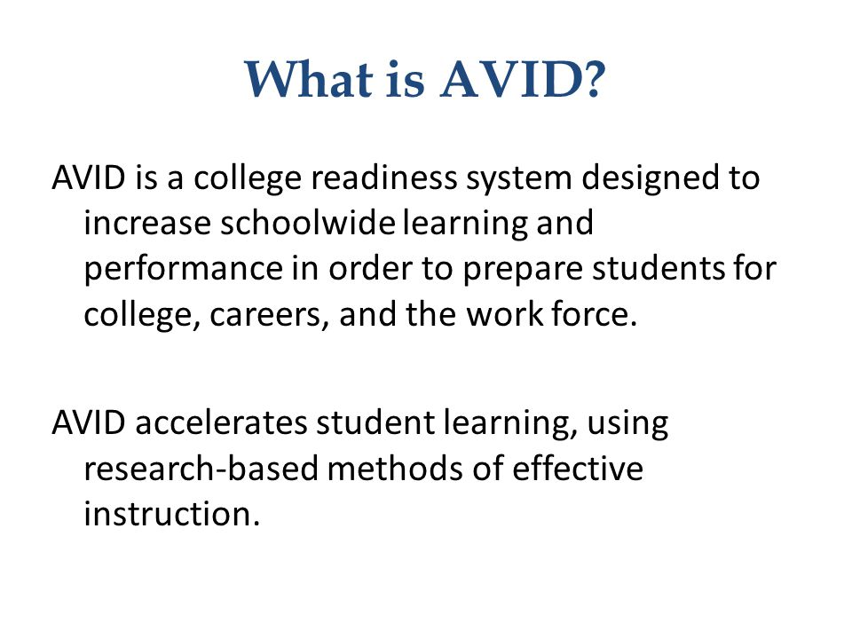 What does avid stand for?
