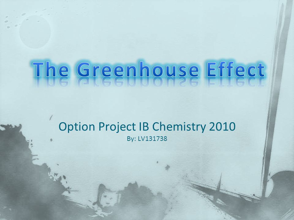 Option Project IB Chemistry 2010 By: LV131738