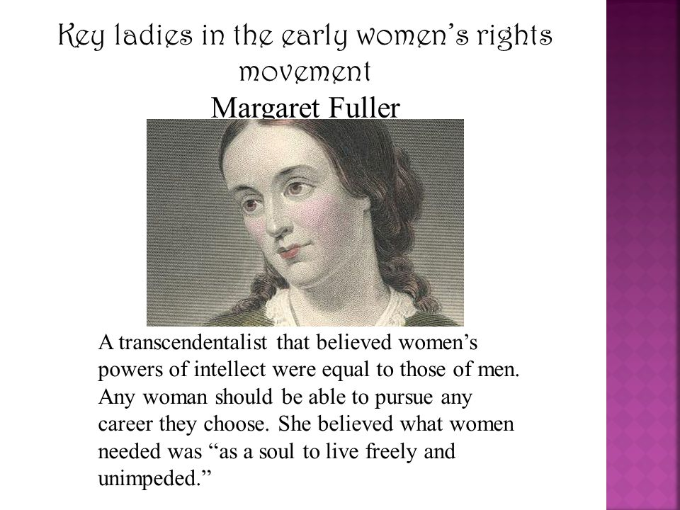 Key ladies in the early women's rights movement Amelia Bloomer A young woman inspired by the Seneca Falls convention.