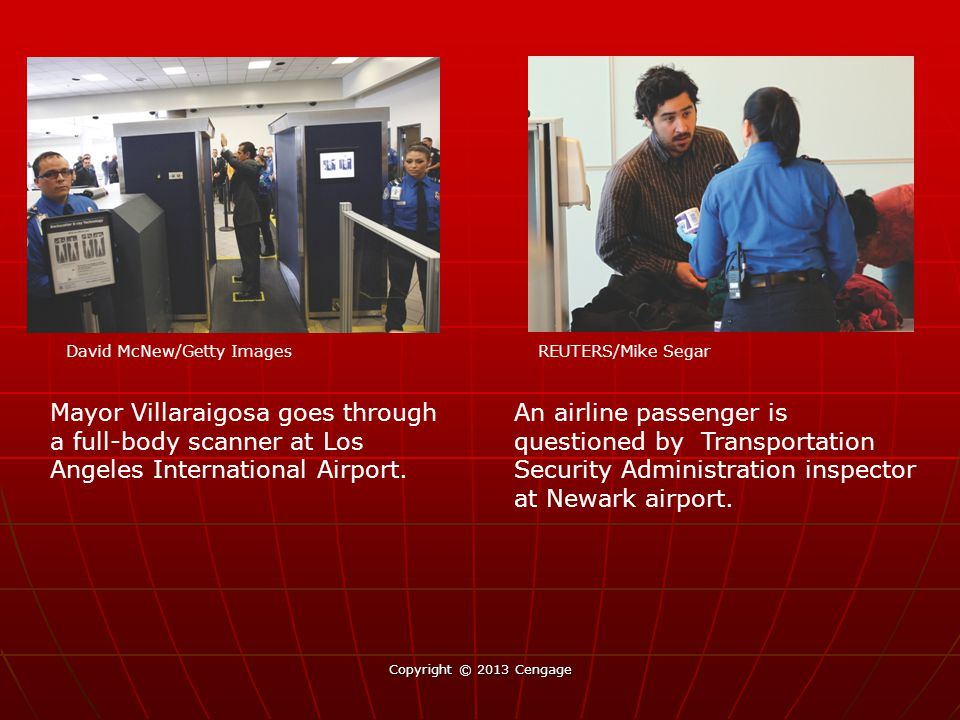 Mayor Villaraigosa goes through a full-body scanner at Los Angeles International Airport. An airline passenger is questioned by Transportation Securit
