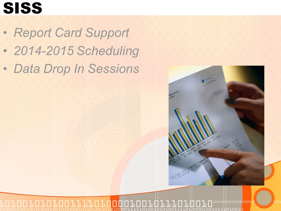 SISS Report Card Support Scheduling Data Drop In Sessions