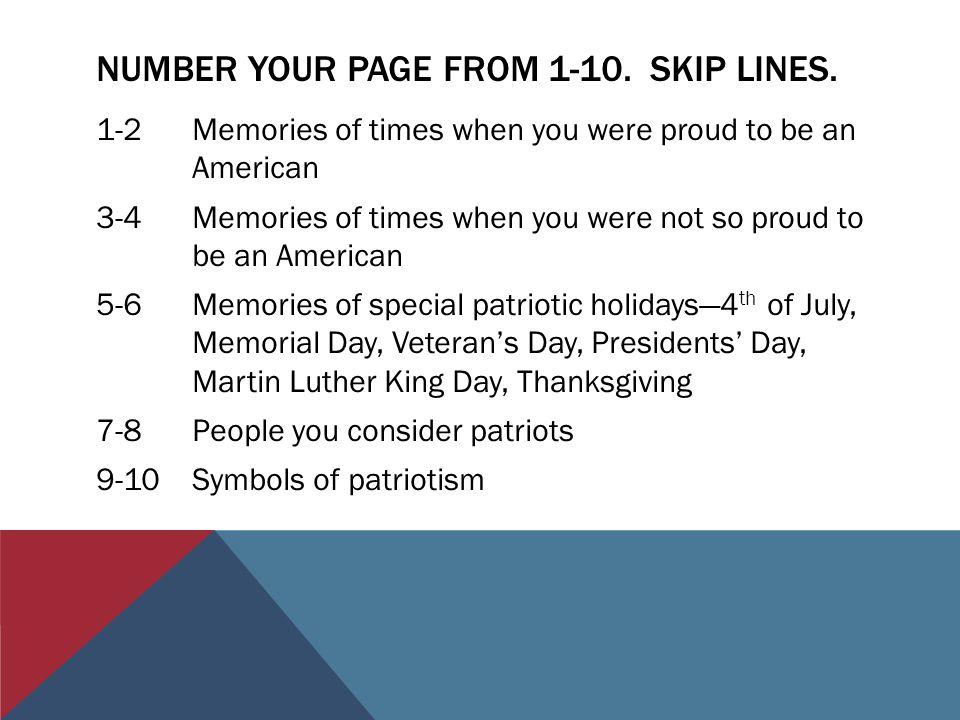 NUMBER YOUR PAGE FROM 1-10. SKIP LINES.