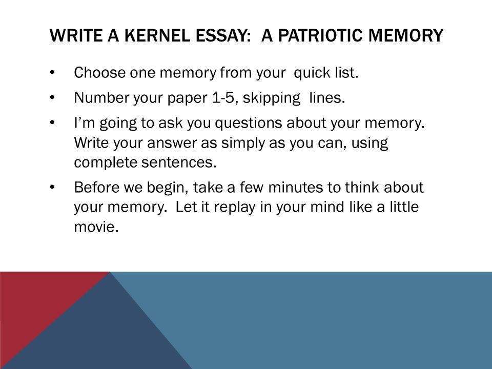veterans of foreign wars and northwood th grade patriot s pen write a kernel essay a patriotic memory choose one memory from your quick list