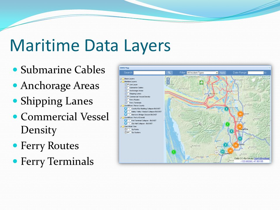 Maritime Data Layers Submarine Cables Anchorage Areas Shipping Lanes Commercial Vessel Density Ferry Routes Ferry Terminals