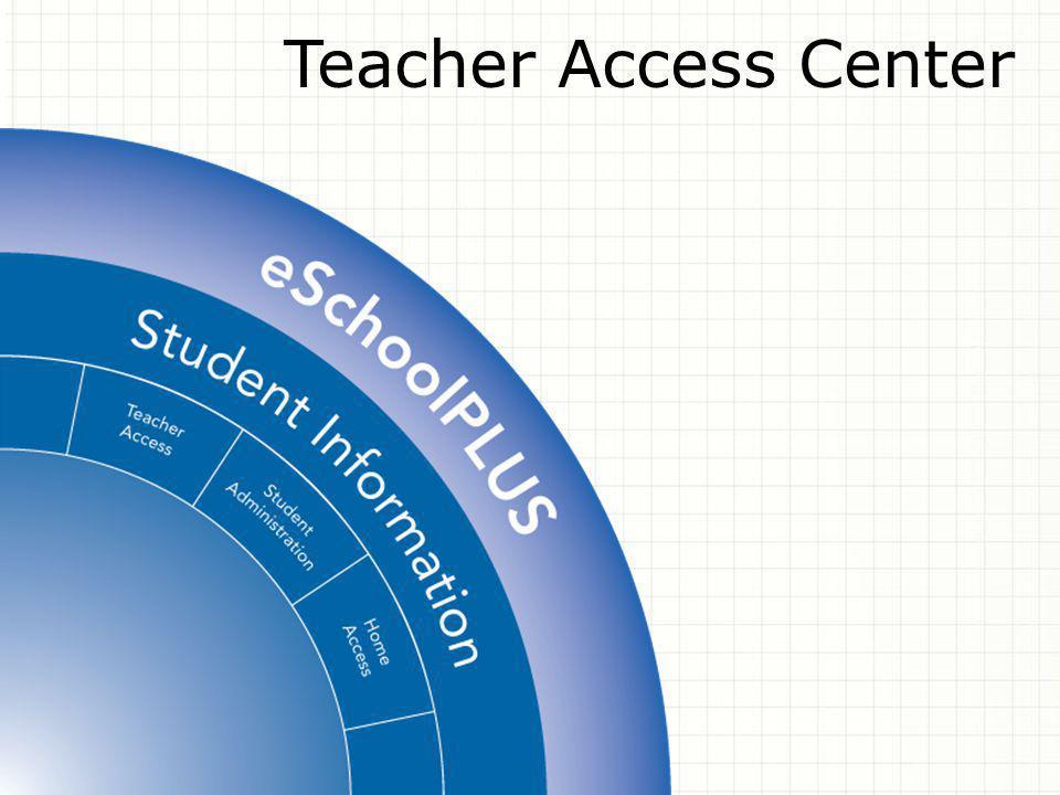 Teacher Access Center