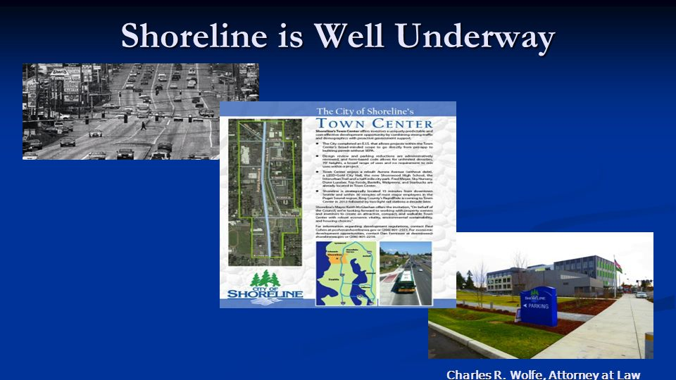 Charles R. Wolfe, Attorney at Law Shoreline is Well Underway