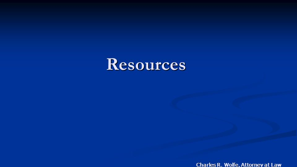 Charles R. Wolfe, Attorney at Law Resources