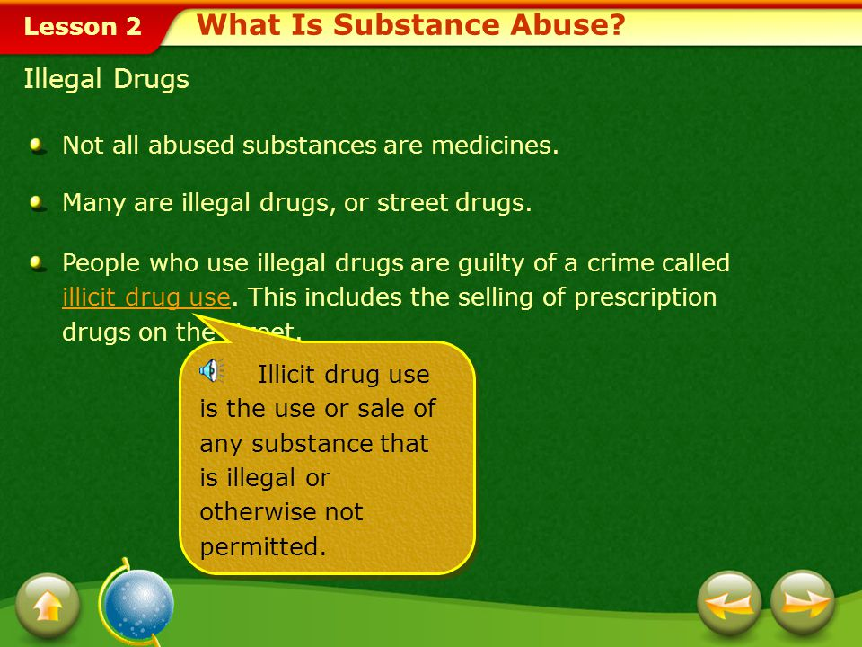 Lesson 2 Medicine misuse occurs when people use medicines carelessly or in an improper way.