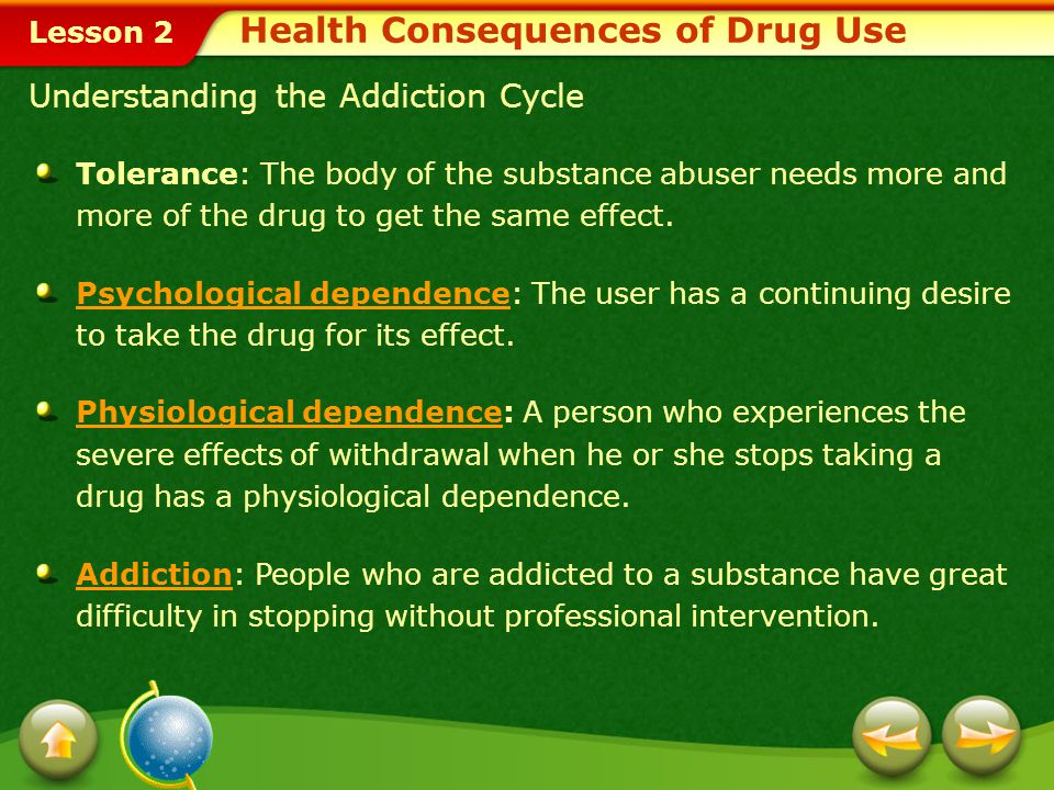 Lesson 2 Social Consequences Even people who are just experimenting with drugs do and say things they later regret.