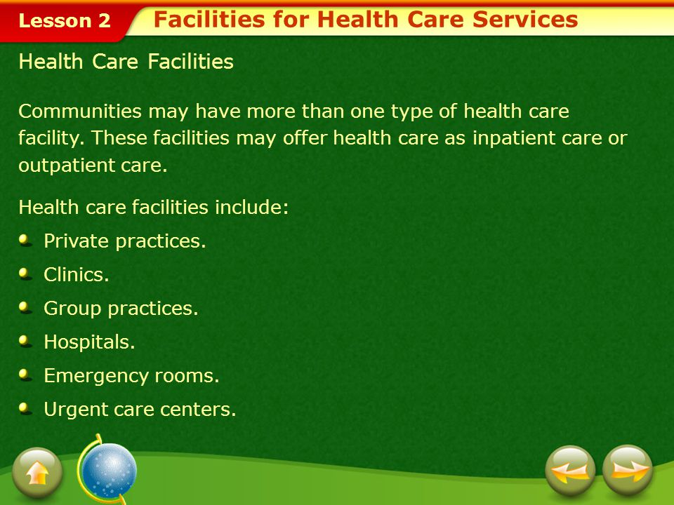 Lesson 2 Types of Health Services Immunizations, health screenings, and health care professionals are all a part of the health care system.health care