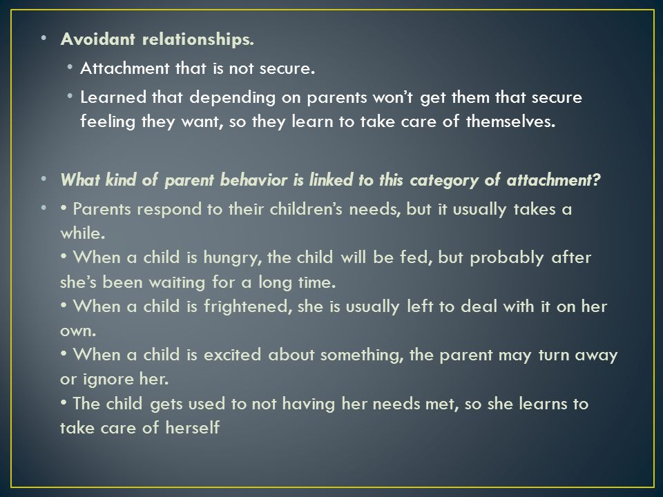 Ambivalent relationships.