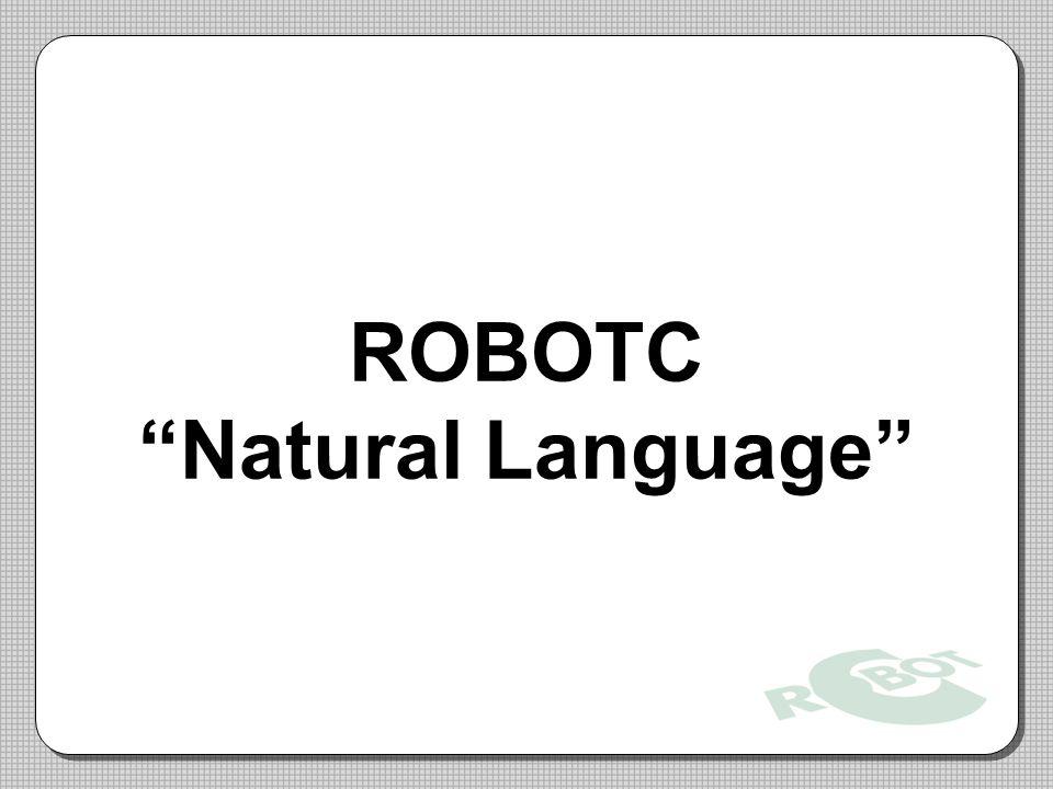 ROBOTC Natural Language