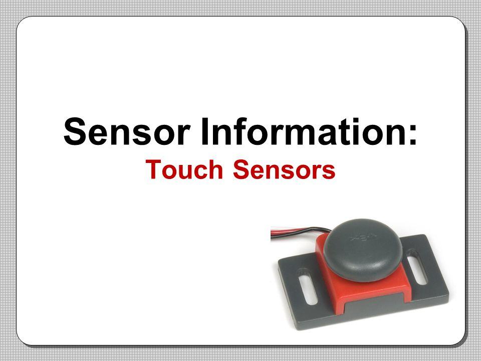 Sensor Information: Touch Sensors