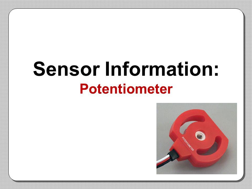 Sensor Information: Potentiometer