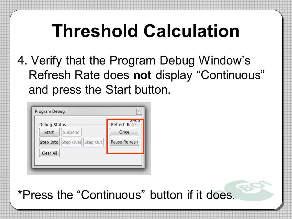 Threshold Calculation 4.