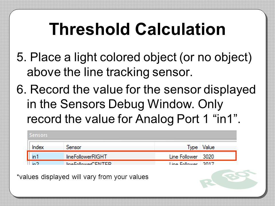 Threshold Calculation 5.