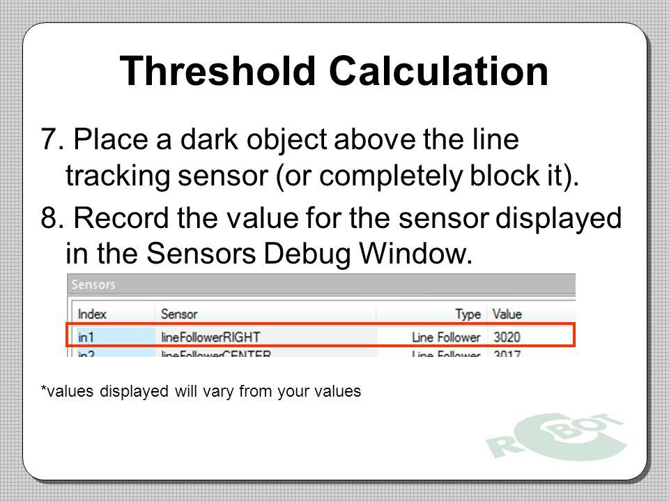Threshold Calculation 7.