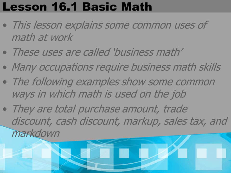 Lesson 16.1 Basic Math Percent Markup PROBLEM: Based on the cost price, what is the percent of markup.