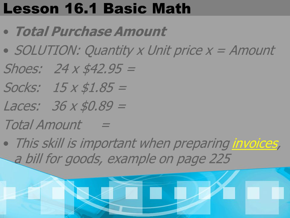 Lesson 16.1 Basic Math Trade Discount A trade discount is a deduction from the catalog (list or suggested retail) price of an item Trade discounts are usually given to retailers to enable them to sell merchandise at a greater profit In some cases, buyers get special discounts when ordering large quantities