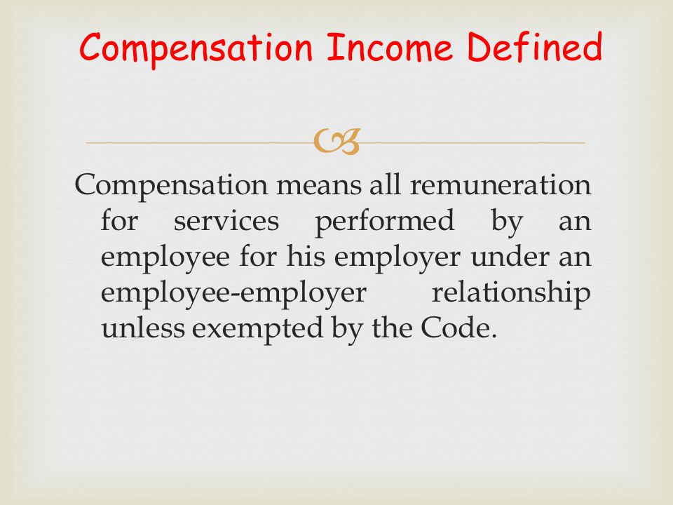  Exemptions (cont…) (14) Compensation income of employees in the public sector with compensation income of not more than the SMW in the non-agricultural sector, as fixed by RTWPB/NWPC, applicable to the place where he is assigned.
