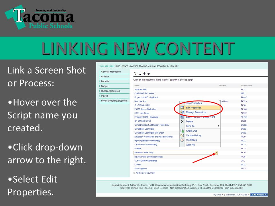 LINKING NEW CONTENT Link a Screen Shot or Process: Hover over the Script name you created.