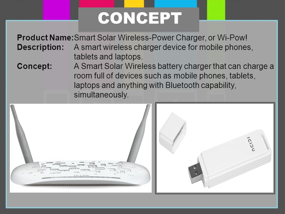 Product Name:Smart Solar Wireless-Power Charger, or Wi-Pow.