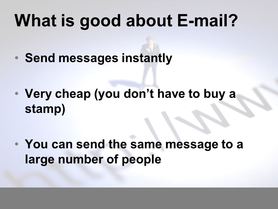 What is bad about e-mail.