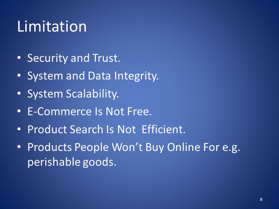 Limitation Security and Trust. System and Data Integrity.