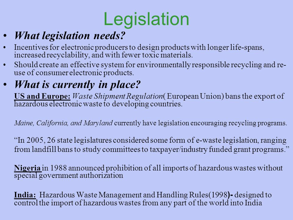 Legislation What legislation needs.